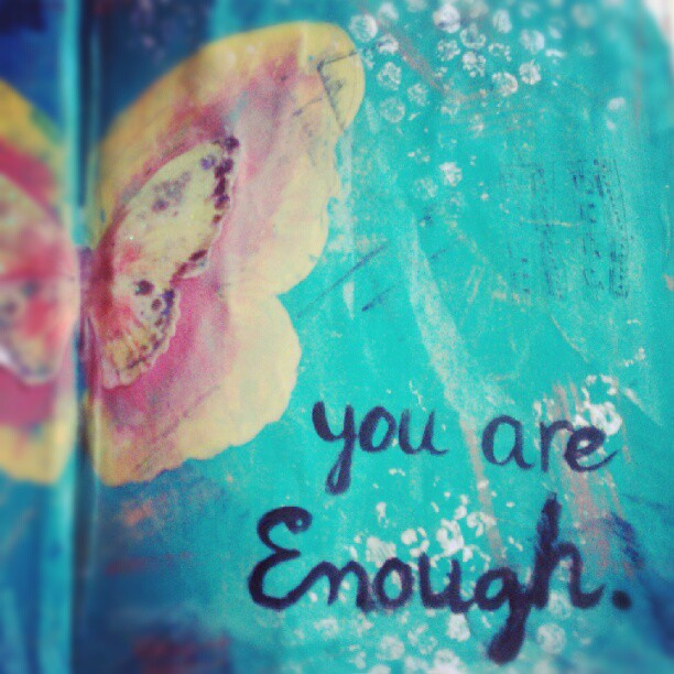 you-are-enough butterfly